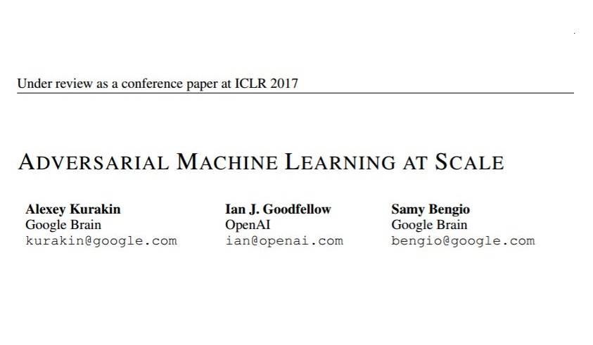 Google Brain与OpenAI合作论文:规模化的对抗机器学习