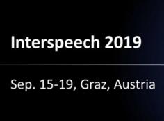 Interspeech 2019 | 从顶会看语音技术的发展趋势 01
