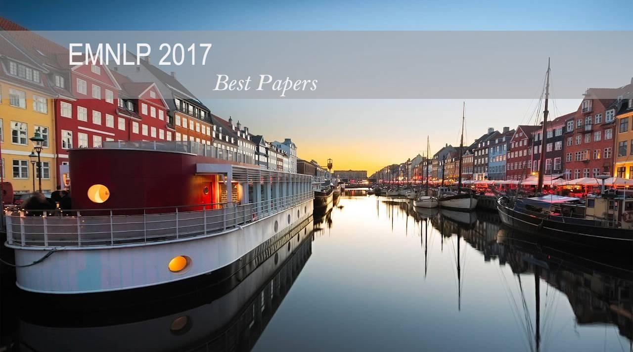 自然语言处理领域的前沿技术:EMNLP 2017最佳论文公布