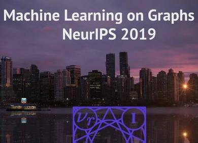 NeurIPS 2019 | 17篇论文,详解图的机器学习趋势