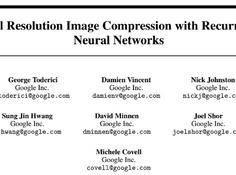 谷歌论文:使用循环神经网络的全分辨率图像压缩