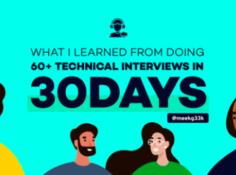 30天完成60多场技术面试,我学到了什么?