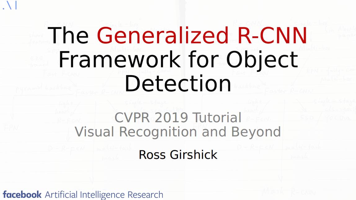 cvpr2019_tutorial_ross_girshick.png